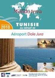 Aéroport Dole Jura - Brochure Tunisie 2010 - CCI du Jura