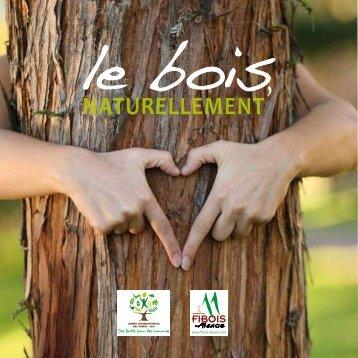 Le Bois, naturellement - FIBOIS Alsace