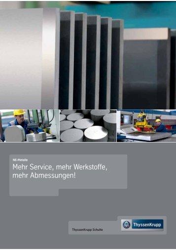 Mehr Service, mehr Werkstoffe, mehr Abmessungen! - Aluminium ...
