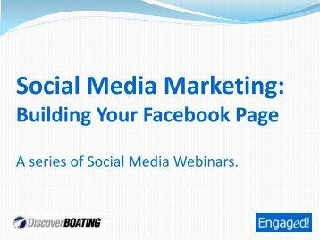 Social Media Marketing: Building Your Facebook Page - Nmma