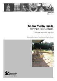 Södra Mellby mölla - Regionmuseet Kristianstad
