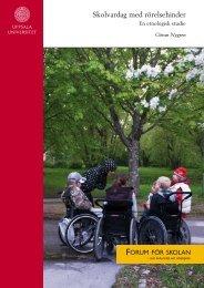 Skolvardag med rörelsehinder. En etnologisk studie - Forum för ...
