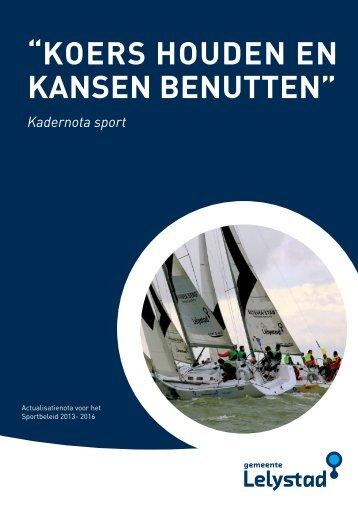 actualisatienota voor het sportbeleid 2013-2016 - Gemeente Lelystad
