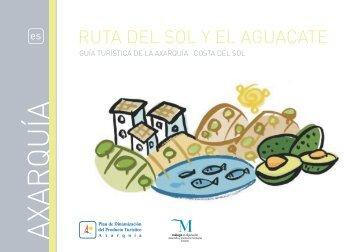 Ruta del Sol y el Aguacate 2011 - Diputación de Málaga