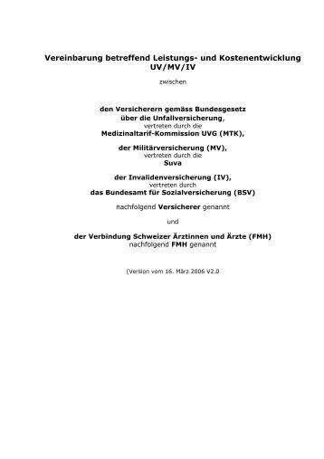 Vereinbarung betreffend Leistungs- und Kostenentwicklung UV/MV/IV