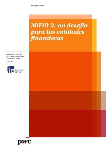 MiFID 2: un desafío para las entidades financieras - pwc