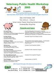 Veterinary Public Health Workshop 2005 - Hong Kong Veterinary ...
