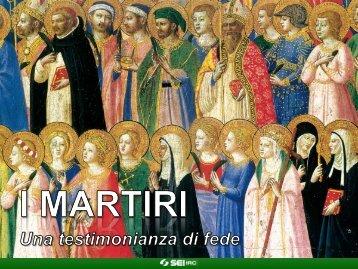 I martiri - Sei