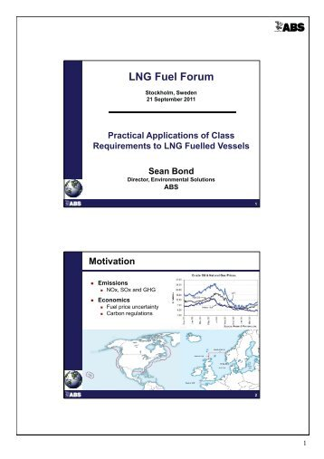 Practical Applications of Class Requirements to LNG Fuelled Vessel