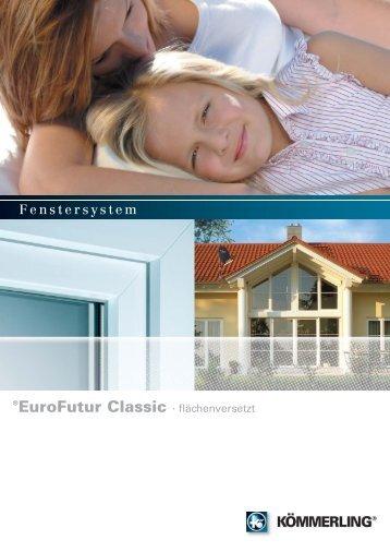 eurofutur classic fl chenversetzt k mmerling fenster. Black Bedroom Furniture Sets. Home Design Ideas