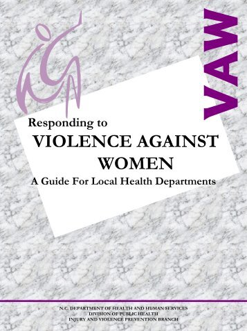 Responding to Violence Against Women, A Guide for Local Health ...