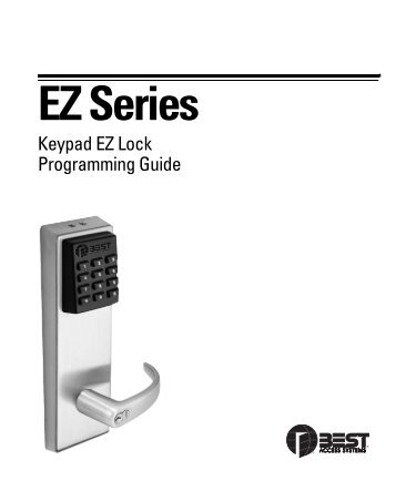 Keypad EZ Lock Programming Guide - Best Access Systems