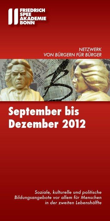 September bis Dezember 2012 - Friedrich-Spee-Akademie Bonn