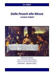 Dalla Pesach alla Messa - Venite ad Me