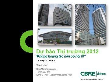 CBRE Fearless Forecast 2012 HN VN - CBRE Vietnam