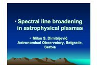 • Spectral line broadening i t h i l l i t h i l l in astrophysical plasmas