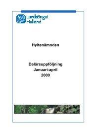 Hyltenämnden 4 mån 2009 - Region Halland