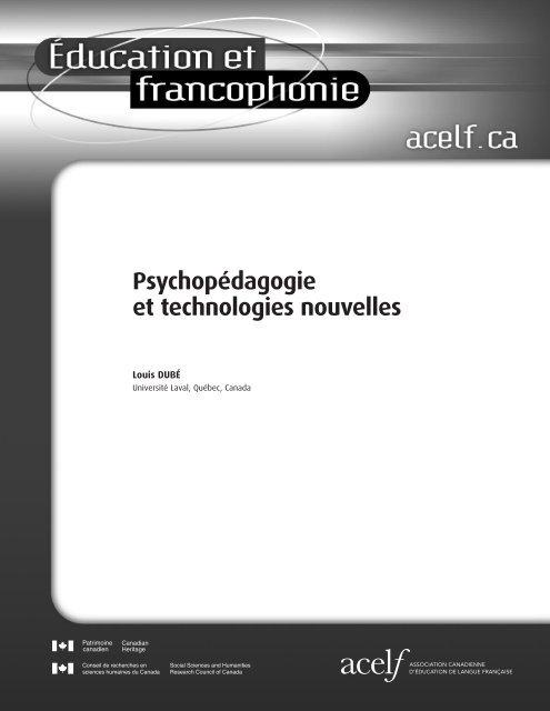 DUBÉ, Louis. « Psychopédagogie et technologies nouvelles - acelf