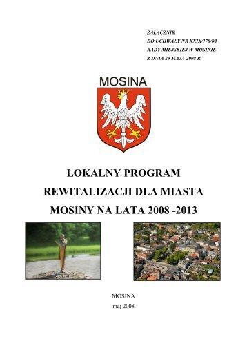 lokalny program rewitalizacji dla miasta mosiny na lata 2008 -2013