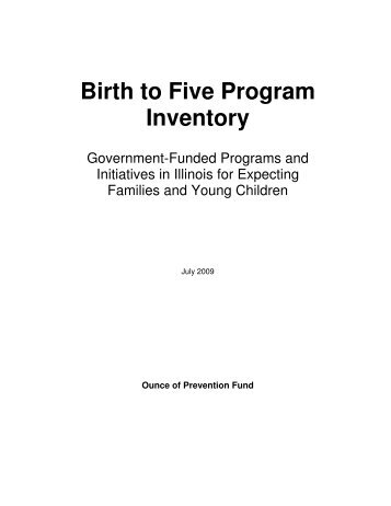 About the Birth to Five Program Inventory - Ounce of Prevention Fund