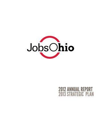2012 ANNUAL REPORT 2013 STRATEGIC PLAN - JobsOhio