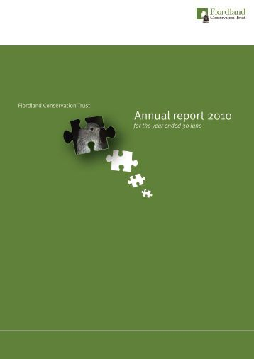 Annual report 2010 - Fiordland Conservation Trust