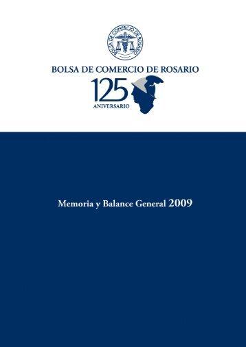 Memoria y Balance General 2009 - Bolsa de Comercio de Rosario