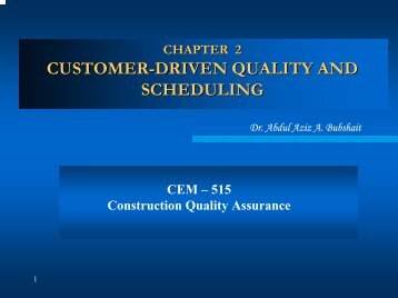 customer-driven quality and scheduling - KFUPM Open Courseware