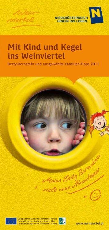 Mit Kind und Kegel ins Weinviertel - Betty Bernstein