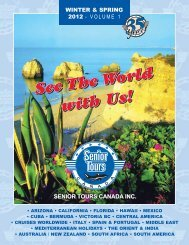 WINTER & SPRING 2012 - VOLUME 1 - Senior Tours Canada