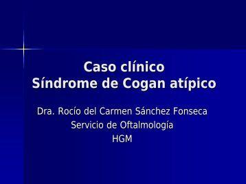 Caso clínico Síndrome de Cogan atípico
