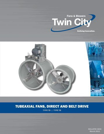 TD-TB-TBSH - Tubeaxial Fans - Catalog 4830 - Twin City Fan ...