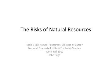 The Risks of Natural Resources