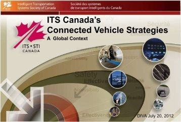 ITS Canada`s Connected Vehicle Strategies - a Global Context - ICICS