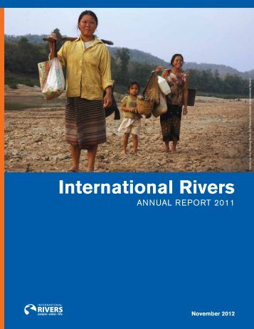2011 Annual Report - International Rivers