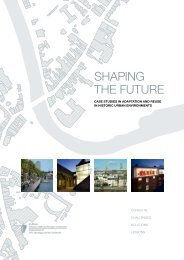 shaping the future - case studies in adaptation and reuse in historic urban environments