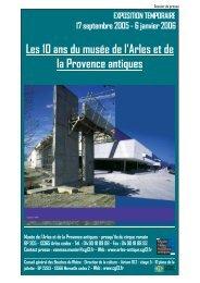 Les 10 ans du musée de l'Arles et de la Provence antiques