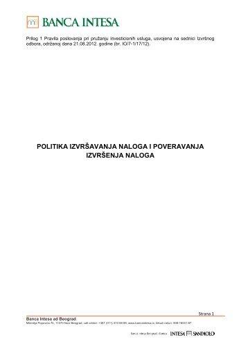 Prilog 1 - Politika izvršavanja naloga i poveravanja izvršenja naloga