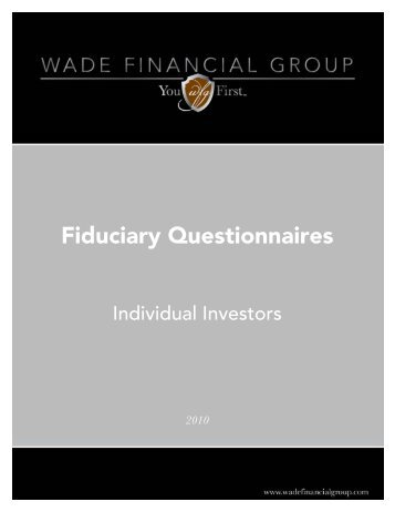 Fiduciary Questionnaires - Wade Financial Group