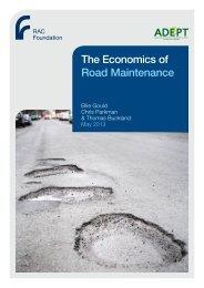 The Economics of Road Maintenance - RAC Foundation