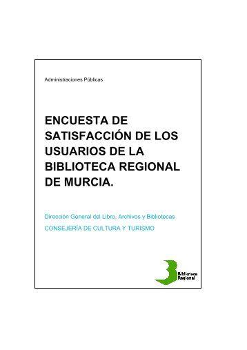 Informe Encuesta Satisfacción BRMU 2010 - Comunidad Autónoma ...