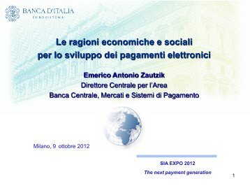 Emerico Antonio Zautzik, Direttore Centrale, Area Banca ... - SIA
