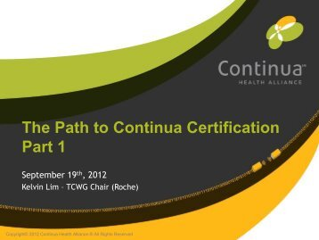 Path to Certification slides - Continua Health Alliance