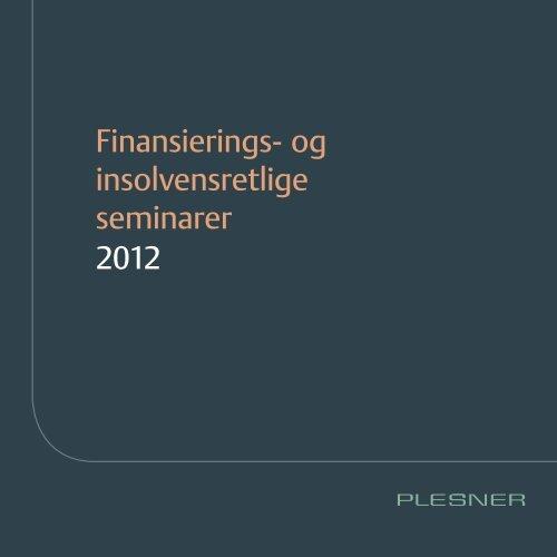 Finansierings- og insolvensretlige seminarer 2012 - Plesner