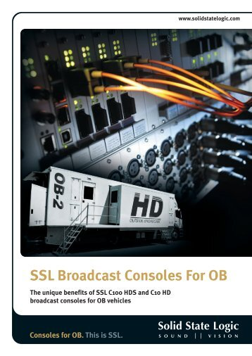 SSL Broadcast Consoles For OB - Solid State Logic