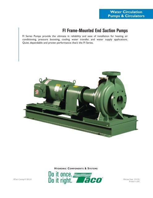 FI Frame-Mounted End Suction Pumps - Taco-Hvac