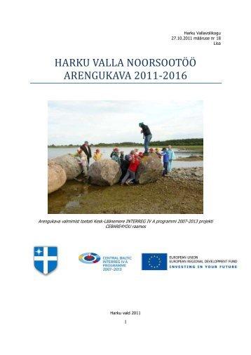 harku valla noorsootöö arengukava 2011-2016 - Harku vald