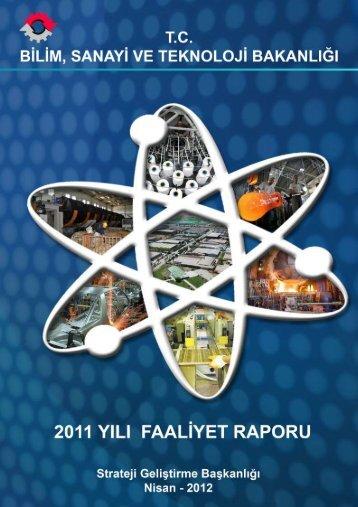 Bilim, Sanayi ve Teknoloji Bakanlığı 2011 Yılı Faaliyet Raporu