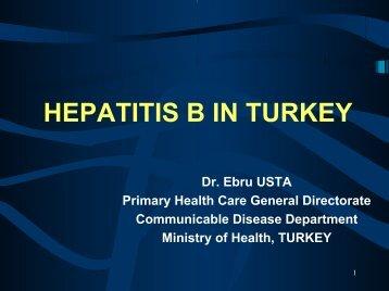 HEPATITIS B IN TURKEY - Viral Hepatitis Prevention Board