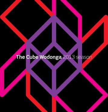 The Cube Wodonga 2013 season program Still six shows to go until ...